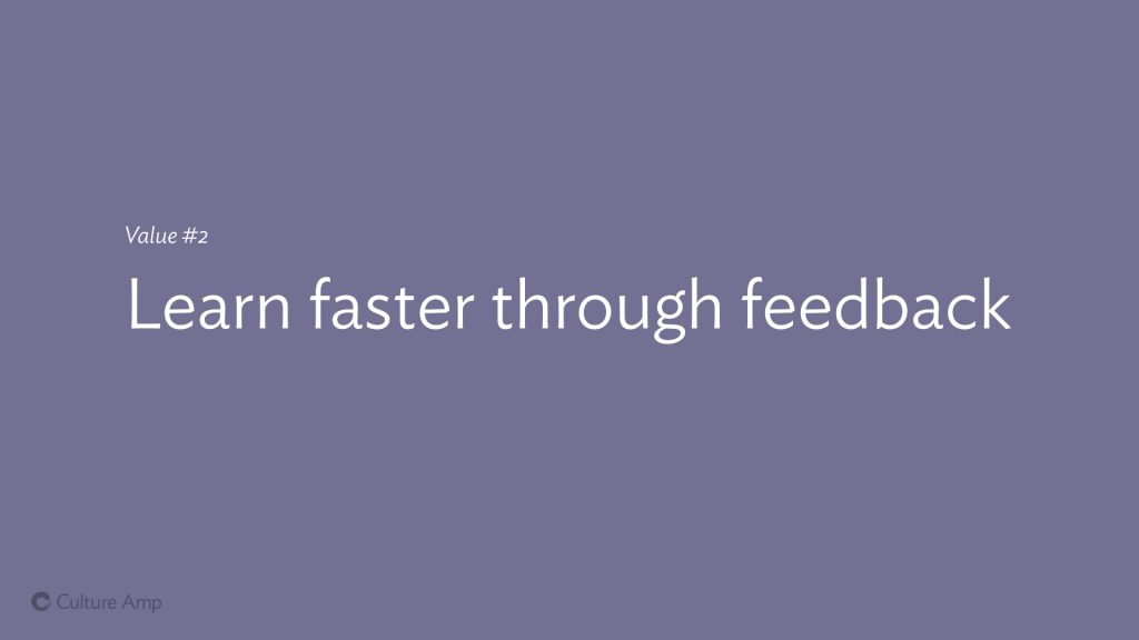 Slide: Value #3 Learn faster through feedback